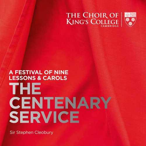 Cleobury: A Festival of Nine Lessons & Carols - The Centenary Service (24/96 FLAC)