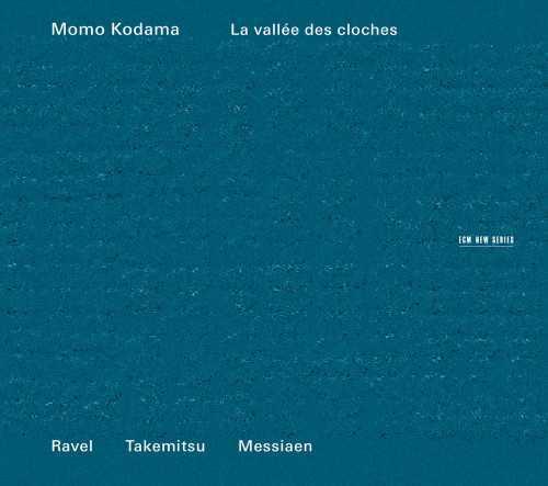 Kodama: Ravel, Takemitsu, Messiaen – La vallee des cloches (24/44 FLAC)