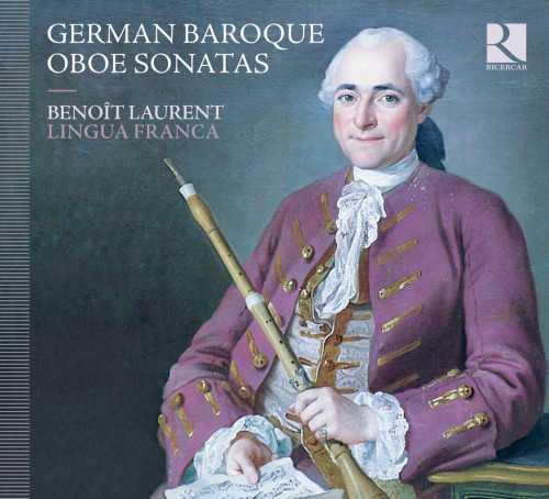 Laurent: German Baroque Oboe Sonatas (24/44 FLAC)
