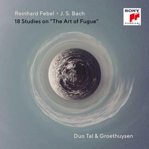 Bach, Febel - 18 Studies on 'The Art of Fugue' (24/48 FLAC)