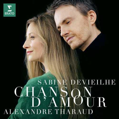 Sabine Devieilhe, Alexandre Tharaud - Chanson d'Amour (24/96 FLAC)