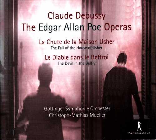 Mueller: Debussy - The Edgar Allan Poe Operas (FLAC)