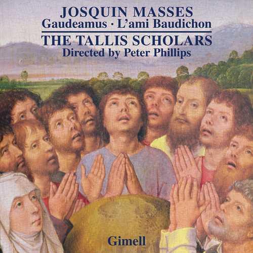 Phillips, Tallis Scholars: Josquin - Gaudeamus, Missa L'ami Baudichon (24/176 FLAC)