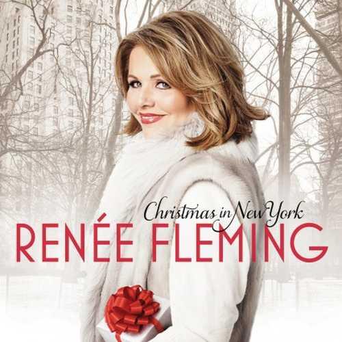 Renée Fleming - Christmas In New York (24/96 FLAC)