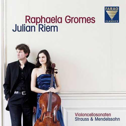 Raphaela Gromes, Juliam Riem - Violoncellosonaten. Strauss & Mendelssohn (24/96 FLAC)