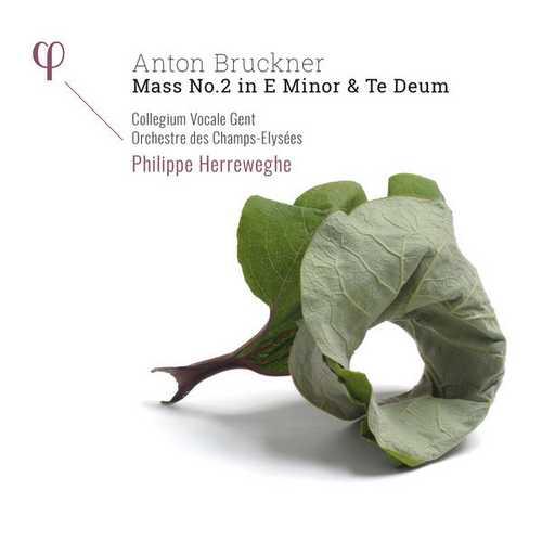 Herreweghe: Bruckner - Mass no.2 in E Minor & Te Deum (24/48 FLAC)