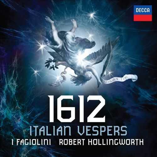Hollingworth, I Fagiolini - 1612 Italian Vespers (24/96 FLAC)
