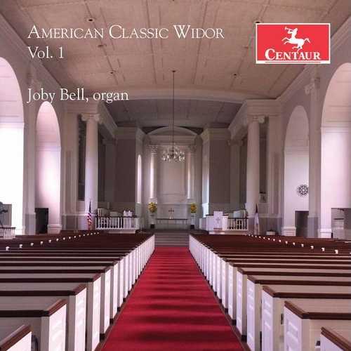 Bell: American Classic Widor vol.1 (24/96 FLAC)