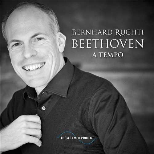 Bernhard Ruchti - Beethoven A Tempo (24/44 FLAC)