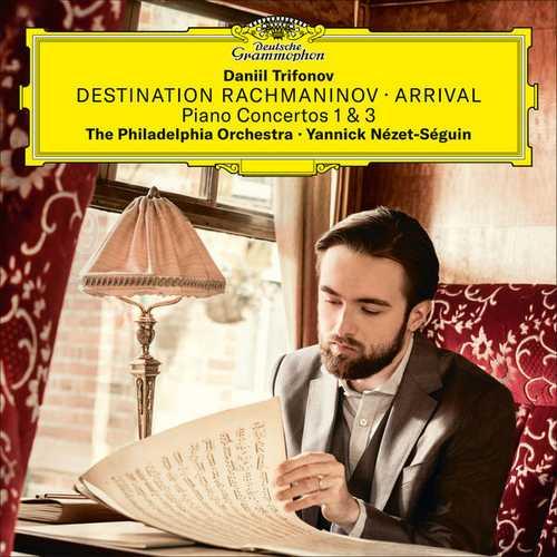 Trifonov, Nezet-Seguin: Destination Rachmaninov Arrival (24/96 FLAC)