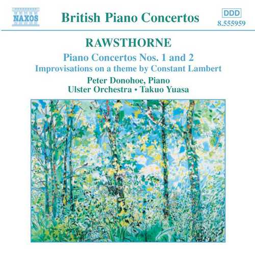 Donohoe, Yuasa: Rawsthorne - Piano Concertos no.1 and 2 (24/44 FLAC)