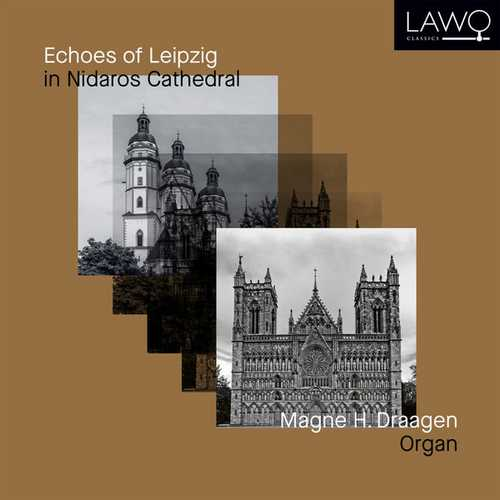 Draagen: Echoes of Leipzig in Nidaros Cathedral (24/96 FLAC)