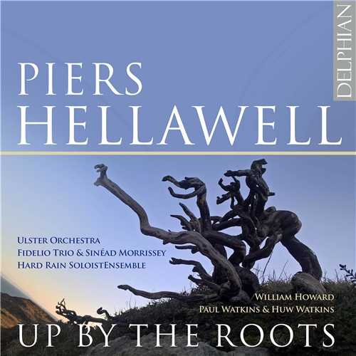 Pïers Hellawell - Up by The Roots (24/44 FLAC)