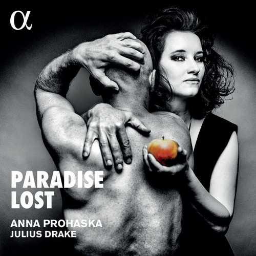 Anna Prohaska, Julius Drake - Paradise Lost (24/48 FLAC)
