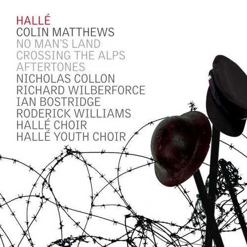 Collon, Hallé: Matthews - No Man's Land, Crossing The Alps, Aftertones (24/44 FLAC)