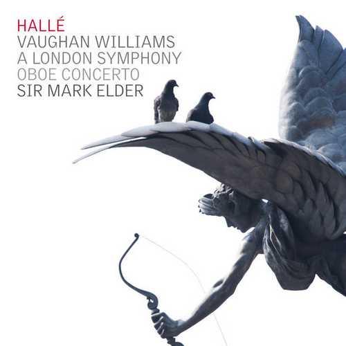 Elder, Hallé: Vaughan Williams - A London Symphony, Oboe Concerto (24/44 FLAC)