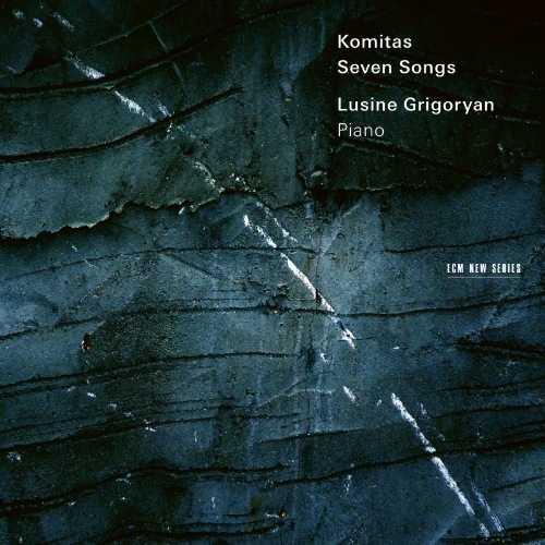 Grigoryan: Komitas - Seven Songs (24/96 FLAC)