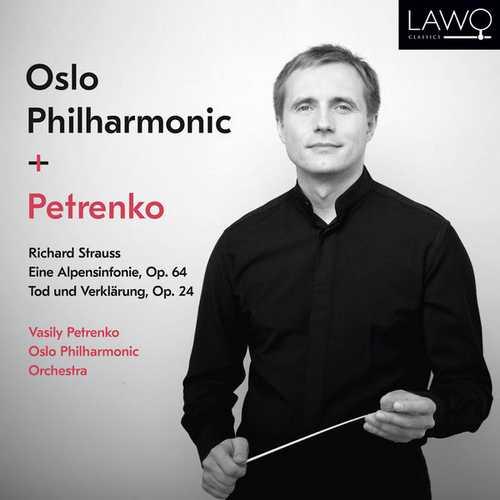 Petrenko: Strauss - Eine Alpensinfonie, Tod und Verklärung (24/192 FLAC)