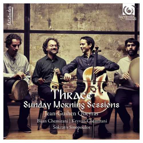 Jean-Guihen Queyras: Thrace - Sunday Morning Sessions (24/88 FLAC)