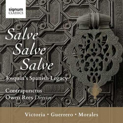 Salve, Salve, Salve: Josquin's Spanish Legacy (24/96 FLAC)