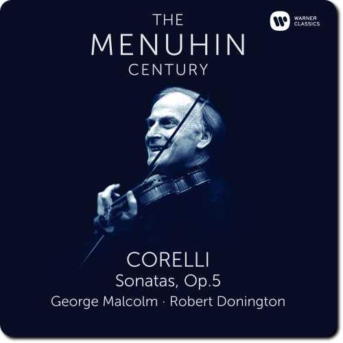 The Menuhin Century: Corelli - Sonatas op.5 (24/96 FLAC)