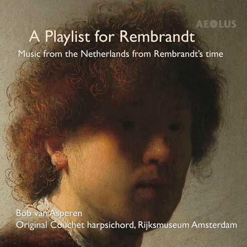 Bob Van Asperen: A Playlist for Rembrandt (24/96 FLAC)
