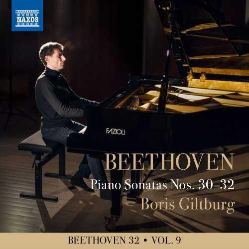 Boris Giltburg - Beethoven 32 Vol.9. Piano Sonatas Nos. 30-32 (24/96 FLAC)