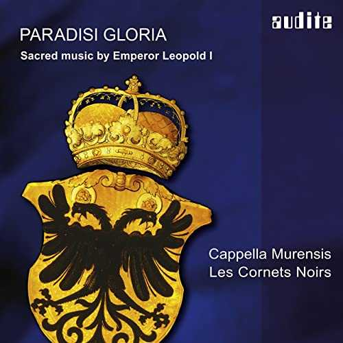Cappella Murensis, Les Cornets Noirs - Paradisi Gloria. Sacred Music by Emperor Leopold I (24/44 FLAC)