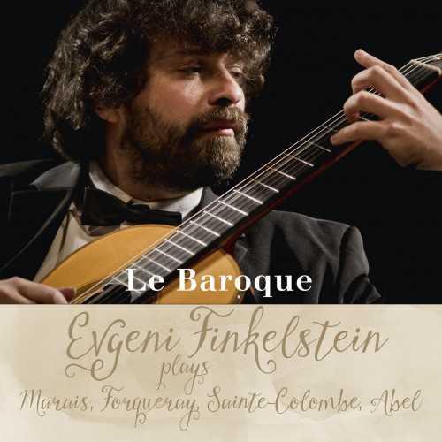 Evgeni Finkelstein - Le Baroque (24/96 FLAC)