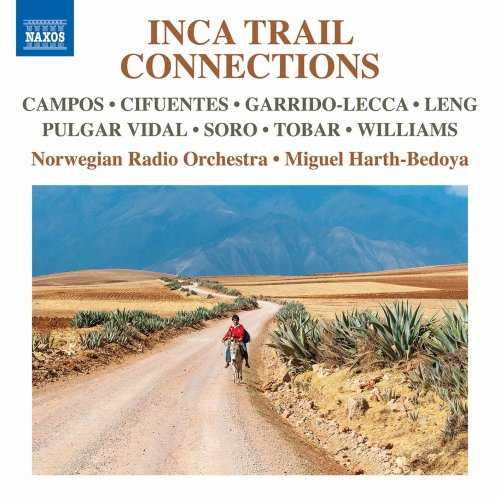 Harth-Bedoya: Inca Trail Connections (24/48 FLAC)