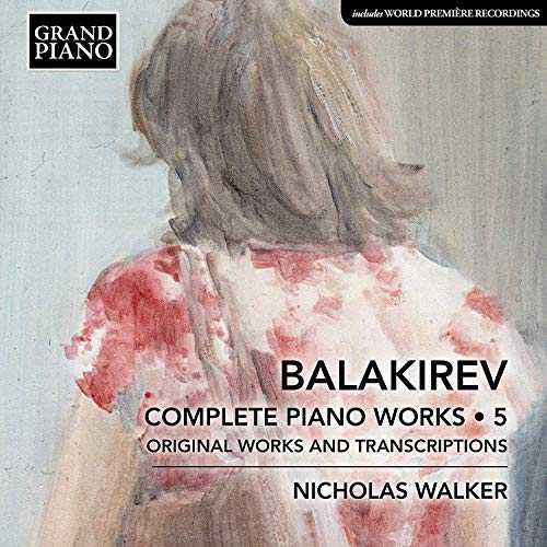 Walker: Balakirev - Complete Piano Works vol.5 (24/96 FLAC)