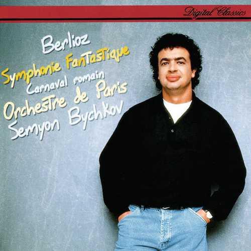 Bychkov: Berlioz - Symphonie Fantastique, Le Carnaval Romain (FLAC)