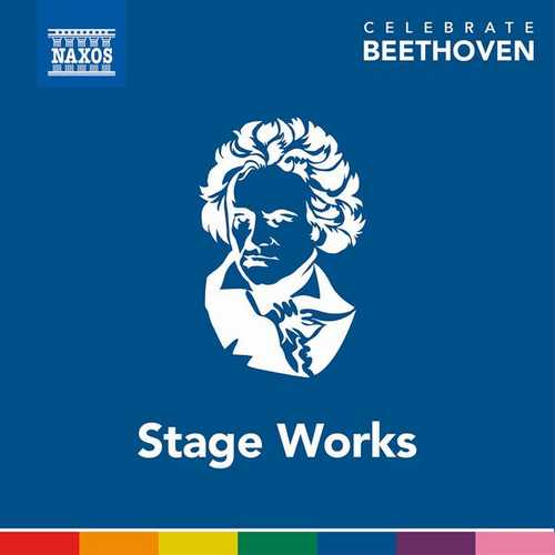 Celebrate Beethoven: Stage Works (FLAC)