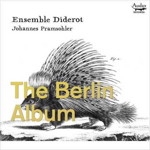 Ensemble Diderot: The Berlin Album (24/96 FLAC)