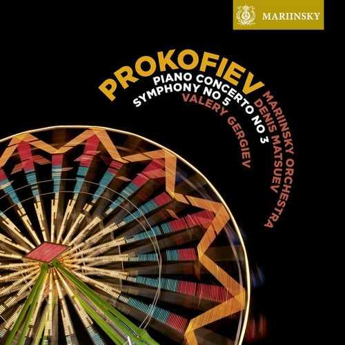 Matsuev, Gergiev: Prokofiev - Piano Concerto no.3, Symphony no.5 (24/96 FLAC)