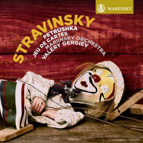 Gergiev: Stravinsky - Petrushka, Jeu de Cartes (24/96 FLAC)