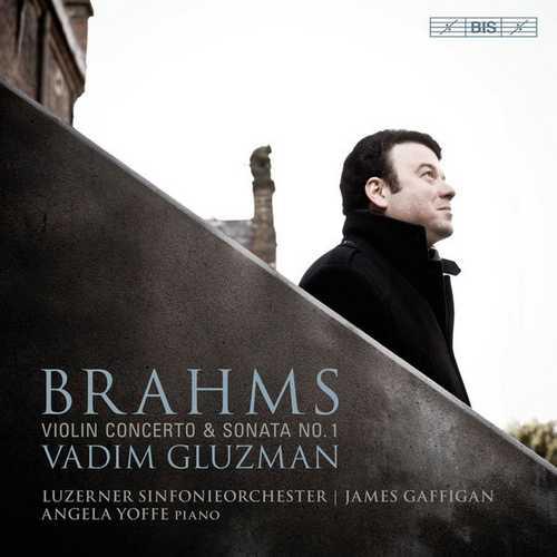 Vadim Gluzman: Brahms - Violin Concerto & Sonata no.1 (24/96 FLAC)