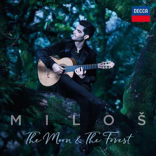 Miloš Karadaglić - The Moon & The Forest(24/96 FLAC)