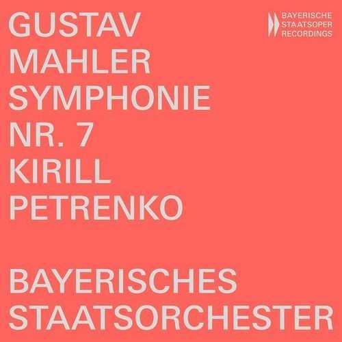 Petrenko: Mahler - Symphony no.7 (24/48 FLAC)