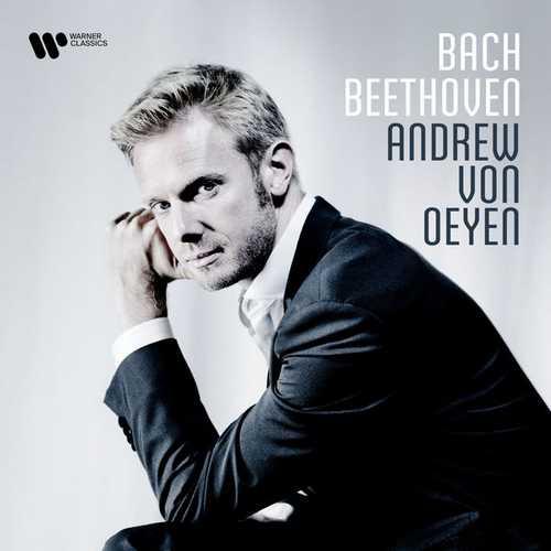 Andrew von Oeyen: Bach, Beethoven (24/192 FLAC)