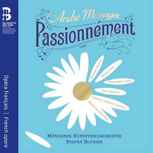 Blunier: André Messager - Passionnément (24/48 FLAC)