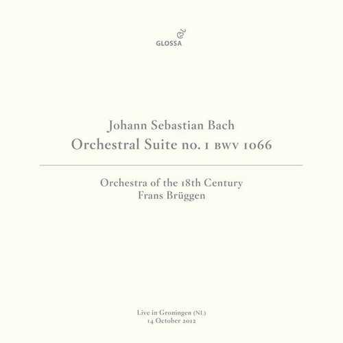 Brüggen: Bach - Orchestral Suite no.1 in C Major BWV1066 (FLAC)