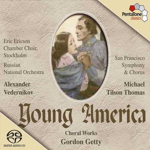 Gordon Getty - Young America. Choral Works (24/96 FLAC)