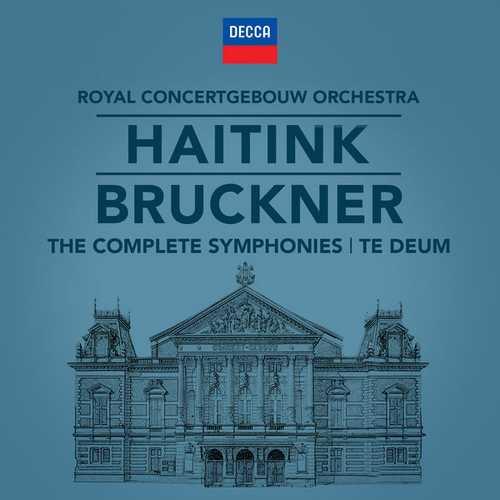 Haitink: Bruckner - The Complete Symphonies, Te Deum (24/96 FLAC)