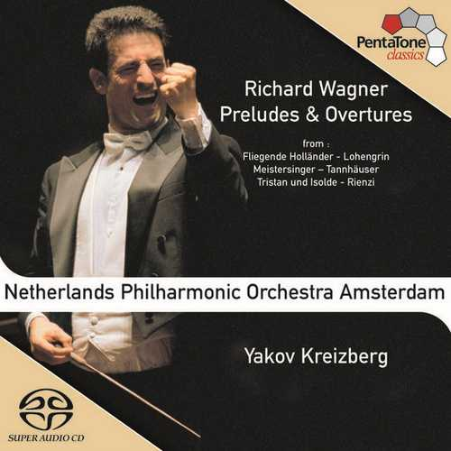 Kreizberg: Wagner - Preludes and Overtures (24/96 FLAC)