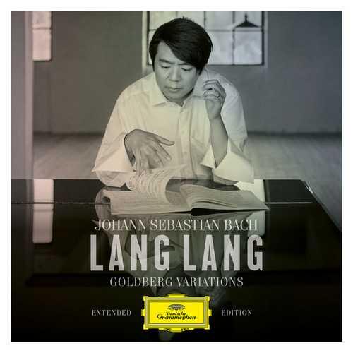 Lang Lang: Bach - Goldberg Variations. Extended Edition (24/96 FLAC)