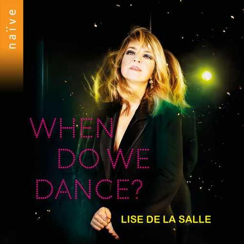 Lise de la Salle - When Do We Dance? (24/96 FLAC)
