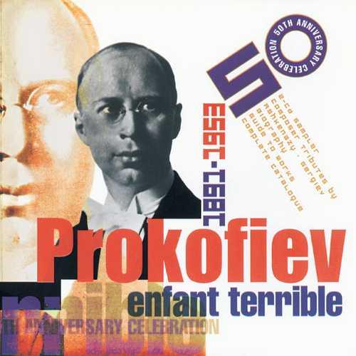 Prokofiev - Enfant Terrible 1891-1953. 50th Anniversary Celebration (FLAC)