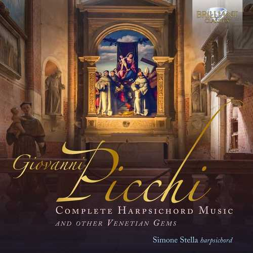 Stella: Picchi - Complete Harpsichord Music and Other Venetian Gems (24/96 FLAC)