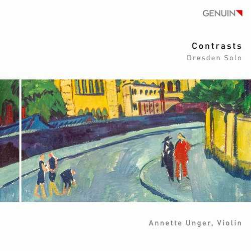 Annette Unger: Contrasts. Dresden Solo (24/96 FLAC)